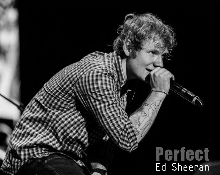 Perfect by Ed Sheeran Lyrics