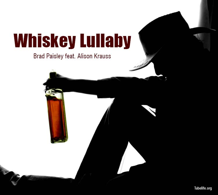 whiskey-lullaby-brad-Paisley