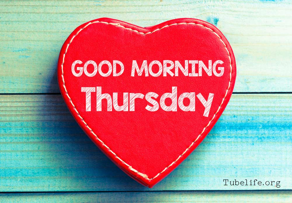good morning love thursday