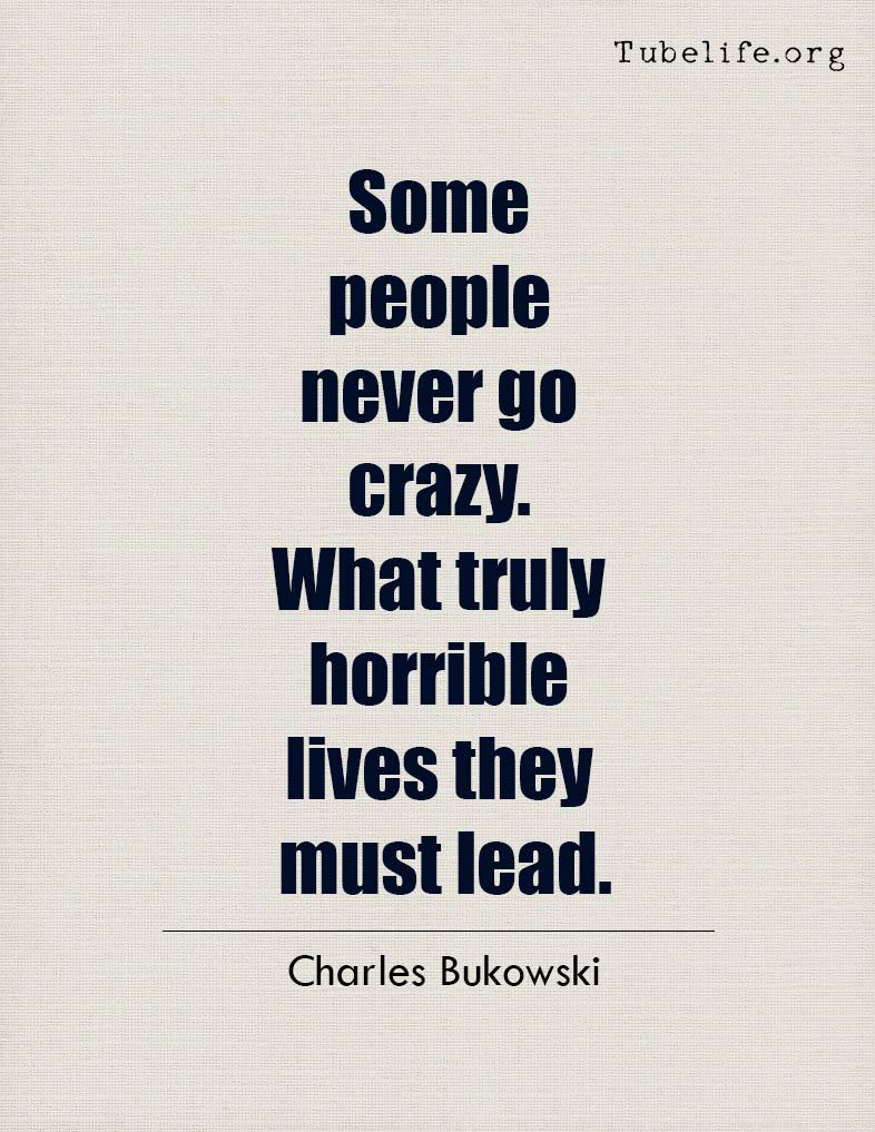 Inspirational Quote Charles Bukowski
