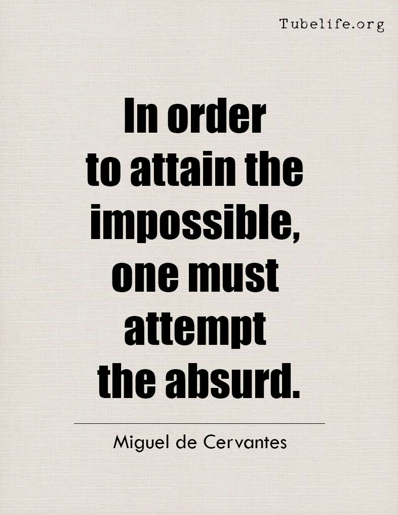 Inspirational Quote Miguel de Cervantes