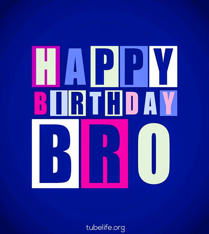Birthday Whatsapp Status for Brother